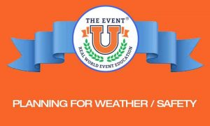 Planning for Weather/Safety